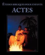 Les Études Bibliques Pour Enfants : Actes by Kidzfirst (2012, Paperback)