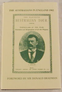 Bradman Forward & Signed Aussie's in England 1902 book Limited Edition 209/250*
