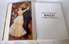 Settimelli,GUIDA ILLUSTRATA DEL BALLO CLASSICO E MODERNO,'92 Gremese[passi,danza