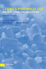 Pharmacology: Drug Actions and Reactions by Carol T. Walsh, Rochelle D....