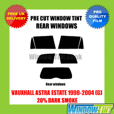 VAUXHALL ASTRA ESTATE 1998-2004 (G) 20% DARK REAR PRE CUT WINDOW TINT