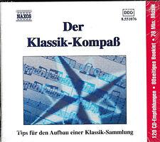 Der Klassik-Kompaß - Tips für den Aufbau einer Klassik-Sammlung - CD NEU+OVP!