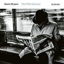 Gavin Bryars: The Fifth Century, New Music
