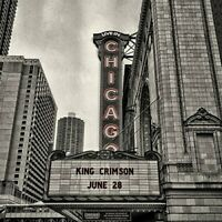 King Crimson - Official Bootleg: Live in Chicago, June 28th, 2017 [CD]