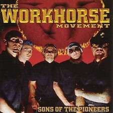 CD THE WORKHORSE MOVEMENT SONS OF THE PIONEERS *** come nuovo