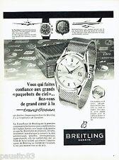 PUBLICITE ADVERTISING 125  1958  Les montres Breitling  Transocéan