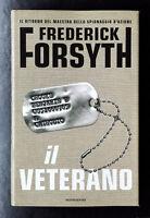 Frederick Forsyth, Il veterano, Ed. Mondadori, 2002