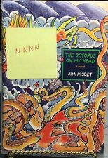 The Octopus On My Head, Jim Nisbet SIGNED HCDJ 1st, ORIGINAL SHRINK WRAP