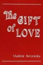 """NEW """"The Gift of Love"""" by Fr Vladimir Berzonsky (57 Reflections on Sacred Love)"""