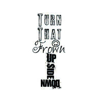 Turn That Frown Unframed Wall Art Poster