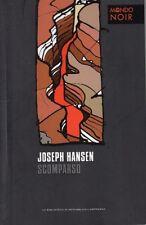 L- SCOMPARSO- JOSEPH HANSEN- REPUBBLICA- MONDO NOIR-- 2012- B- ZDS177