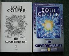 EOIN COLFER SIGNED THE SUPERNATURALIST + SIGNED PROOF