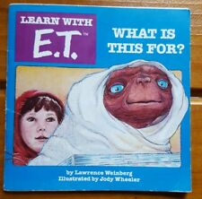 Learn with E.T. What is this for? Book Young Adult Childrens Movie Weinberg 1982