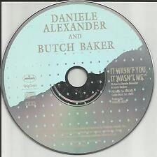 DANIELE ALEXANDER & BUTCH BAKER It wasn't you it me PROMO DJ CD single 1990 USA