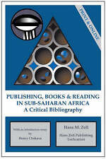 Publishing, Books and Reading in Sub-Saharan Africa - With Online Access: A Cri