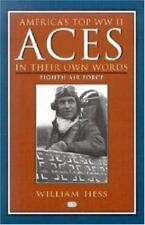 America's Top WWII Aces In Their Own Words: Eighth Air Force-ExLibrary