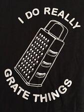 I Do Grate Things 2X T Shirt, Chef Shirt, Cooking Shirt, Joke Shirt, guy fieri,