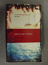 Hostage Three by Nick Lake *Uncorrected Proof*P/B Pub.Bloomsbury *Uk Post £3.25*