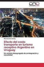 Efecto del costo transporte en turismo receptivo Argentino en Uruguay: Un anális