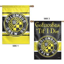 "COLUMBUS CREW TIL I DIE 28""X40"" DOUBLE SIDED BANNER FLAG BRAND NEW WINCRAFT"