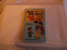 Willy Breinholst: Guck mal, Mami! Guck mal, Papi!