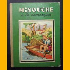 MINOUCHE À LA CAMPAGNE Jean Sabran J. A. Dupuich 1949