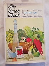 Vintage Rare The Salad Book: From Seed to Salad Bowl By Geri Harrington