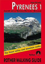 Pyrenees: The Finest Valley and Mountain Walks - ROTH.E4821: v. 1: Spanish Centr