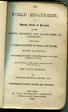 The Field Engineer for Survey, Location and track Work of railroads - 1905