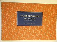 """"""" Tanzbüchlein für Klavier """" (Hrsg. J. Alex. Burkard)"""