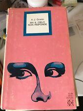 CRONIN - MA IL CIELO NON RISPONDE - CLUB DEGLI EDITORI - 1975