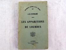Les apparitions de Lourdes souvenirs intimes d'un  témoin Estrade