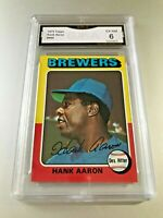 HANK AARON (HOF) 1975 Topps #660 GMA Graded 6 EX-NM