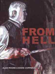 FROM HELL Alan Moore and Eddie Campbell
