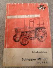 Massey Ferguson Traktoren MF 133 Super Betriebsanleitung