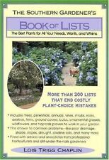 The Southern Gardener's Book of Lists: The Best Plants for All Your Needs, Wants