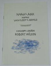 NOAH'S ARK INSPIRES VAN CLEEF & ARPELS - CONCEPT & DESIGN ROBERT WILSON CATALOG