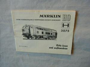 Sehr seltene Märklin Betriebsanleitung 3075/1 V 160 025 vom 02.68