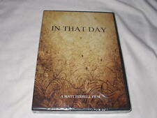 In That Day (2012) DVD NEW Christian End Times Documentary Matt Ferrell Prayer
