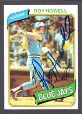 1980 TOPPS #488  Roy Howell  TORONTO BLUE JAYS  SIGNED AUTOGRAPH AUTO COA