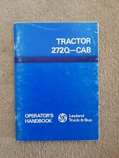 LEYLAND 272 Q-CAB TRACTOR OPERATORS MANUAL