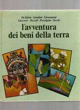 l avventura dei beni della terra - autori vari -  edizioni paoline 1980