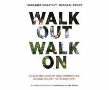 Walk Out Walk On by Margaret Wheatley and Deborah Frieze (2016, MP3 CD,...