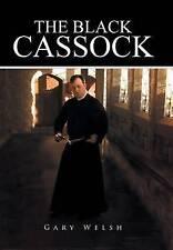 The Black Cassock by Gary Welsh (Hardback, 2016)