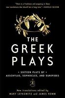 The Greek Plays: Sixteen Plays by Aeschylus, Sophocles,(0812983092)