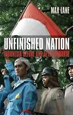 Unfinished Nation: Indonesia Before and After Suharto-ExLibrary