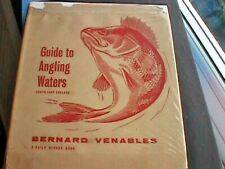 Guide to Angling Waters (S.E. England) by Bernard Venables - Hardback, 1954