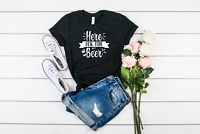 Here For The Beer T-Shirt Bella & Canvas Unisex