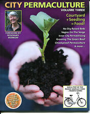 City Permaculture Vol 3 Earth Garden PB INSTOCK Food Ideas Small Space 2013