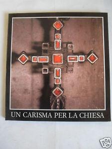 POSTULAZIONE UN CARISMA PER LA CHIESA EDIT.NED 1993